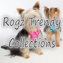 Rogz Trendy Collections
